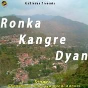 Ronka Kangre Dyan Songs