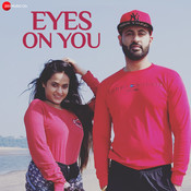 Eyes on you Song