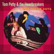 Greatest Hits Tom Petty And The Heartbreakers Songs