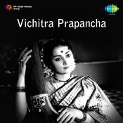 Vichitra Prapancha Songs