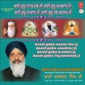 Baani Guru Nanak Dev Ji-Baani Guru Amardas Ji-Baani Guru Ramdas Ji-Baani Guru Tegh Bahadar Ji Songs