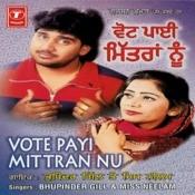 Vote Payi Mittran Nu Songs