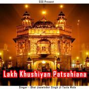 Lakh Khushiyan Patsahiana Songs