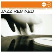 Jazz Remixed Jazz Club Songs