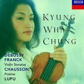 Franck Debussy Violin Sonatas Chausson Poeme Songs