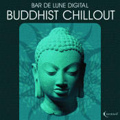 Bar De Lune Presents Buddhist Chillout Songs