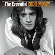 The Essential Eddie Money Songs