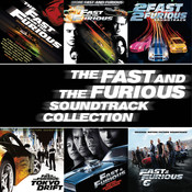 The Fast And The Furious Soundtrack Collection Songs