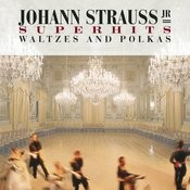 Johann Strauss, Jr. Super Hits Songs