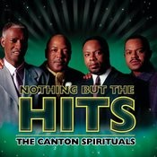 Nothing But The Hits: The Canton Spirituals Songs