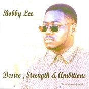 Desire, Strength & Ambitions Songs