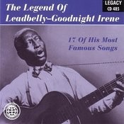 The Legend Of Leadbelly: Goodnight Irene Songs