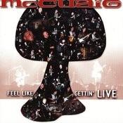 Feel Like Gettin' Live Songs