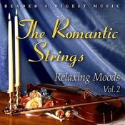 Reader's Digest Music: The Romantic Strings - Relaxing Moods, Vol.2 Songs