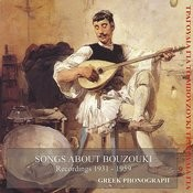 Songs About Bouzouki Recordings, 1932-1959 Songs