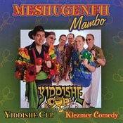 Meshugeneh Mambo Songs