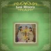 Los Rivero Songs