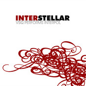 Interstellar: The String Quartet Tribute to Interpol Songs