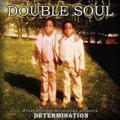 Determination Songs