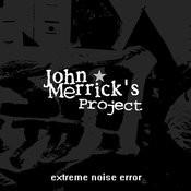 Extreme Noise Error Songs