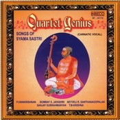 Quartet Genius - Songs Of Syama Sastri Songs