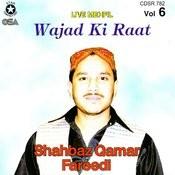 Live Mehfil Wajad Ki Raat Songs