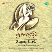 Rupantaree Rabindranather Bhanga Gaan Vol Ii Songs
