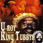 U-Roy Meets King Tubbys Songs