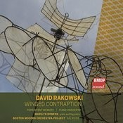 David Rakowski: Winged Contraption Songs