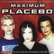 Maximum Placebo: The Unauthorised Biography Songs