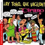 Ay Tono, Que Vacilon! (Digitally Remastered) Songs