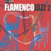 Flamencojazz 2 Songs