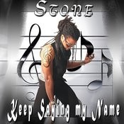 Keep Saying My Name Song