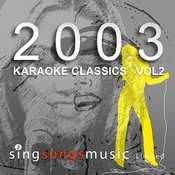 2003 Karaoke Classics Volume 2 Songs