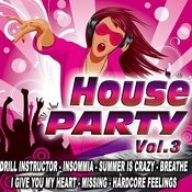 House Party Vol.3 Songs