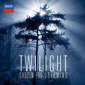 Twilight - Chopin For Dreaming Songs