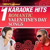 Drew's Famous # 1 Karaoke Hits: Romantic Valentine's Day Songs Songs
