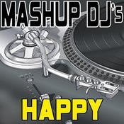 Happy (Instrumental Mix) [Re-Mix Tool] Song