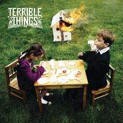 Terrible Things Songs