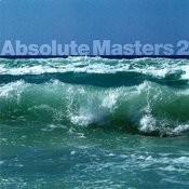 Absolute Masters, Volume 2 Songs
