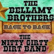 Back To Back: The Bellamy Brothers & The Nitty Gritty Dirt Band Songs