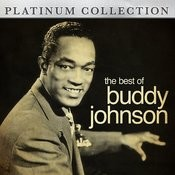The Best Of Buddy Johnson Songs