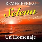 Remembering Selena: Un Homenaje Songs
