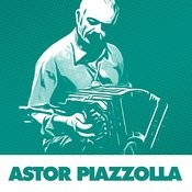 Unique Tangos By Astor Piazzolla Songs