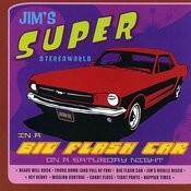 In A Big Flash Car On A Saturday Night Songs