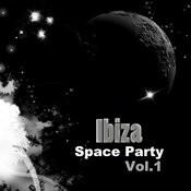 Ibiza Space Party Vol. 1 Songs