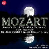 Mozart: Serenade No. 13, 'eine Kleine Nachtmusik (A Little Night Music)' For String Quartet & Bass In G Major, K. 525 Songs
