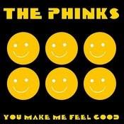 You Make Me Feel Good Songs
