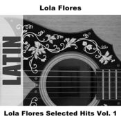 Lola Flores Selected Hits Vol. 1 Songs