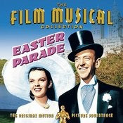 Easter Parade - Original Motion Picture Soundtrack Songs